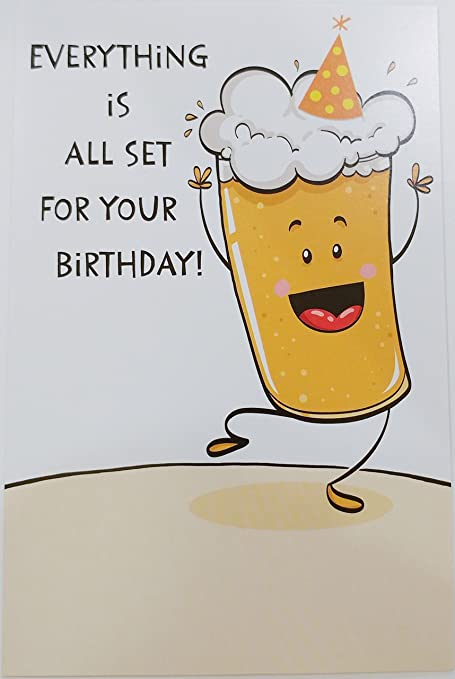 Everything Is All Set For Your Birthday Funny Humor