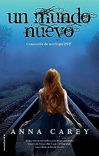 Un mundo nuevo (Eve Trilogia) (Spanish Edition)