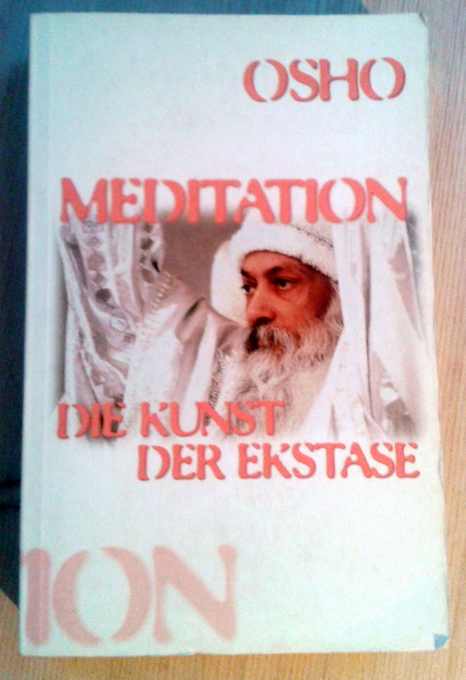 Meditation, die Kunst der Ekstase