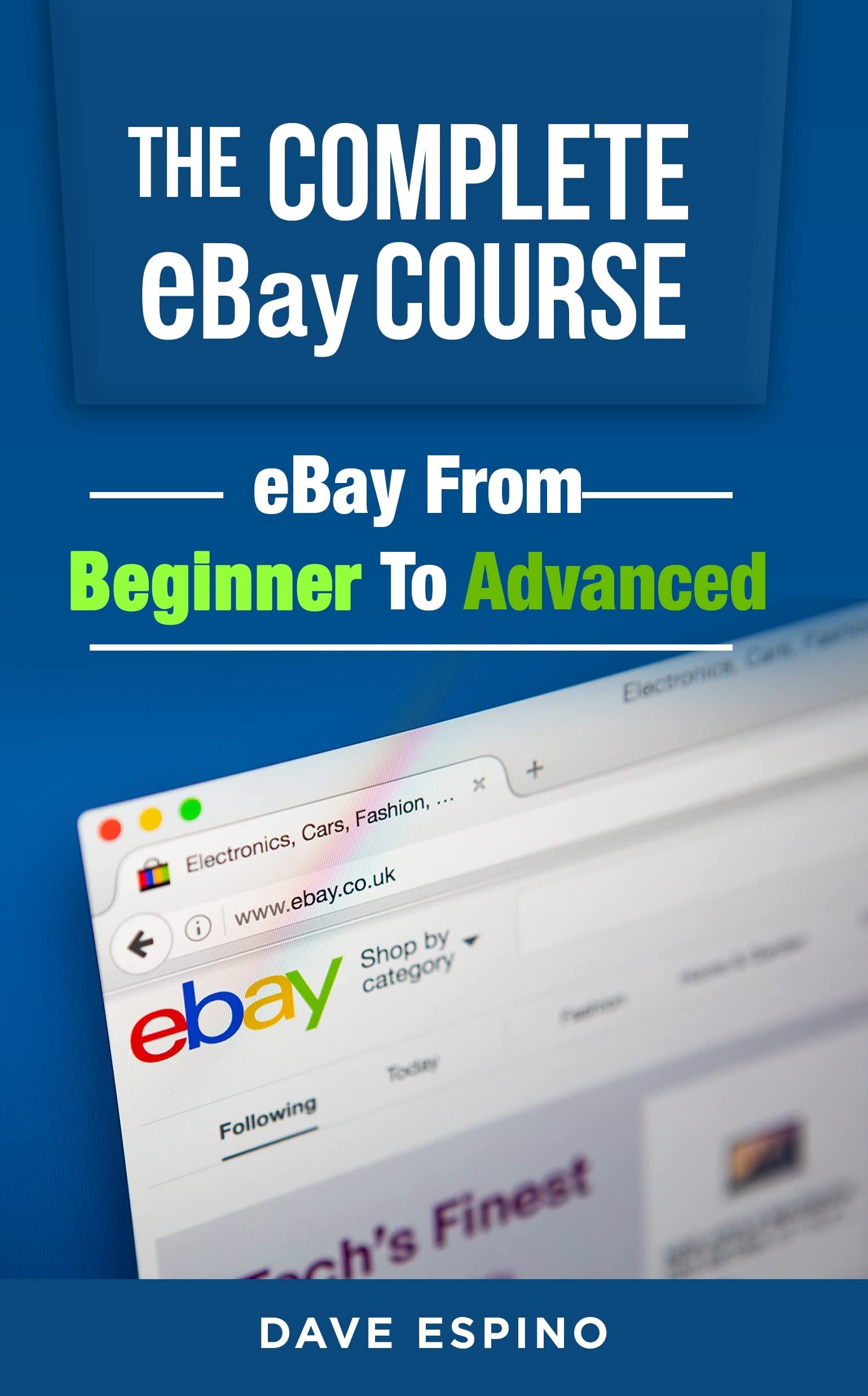 Amazon Com The Complete Ebay Course Ebay From Beginner To Advanced Online Video Course Online Code Software