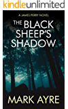 The Black Sheep's Shadow (James Perry Book 1)