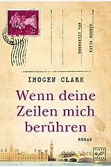 Wenn deine Zeilen mich berühren (German Edition) Kindle Edition