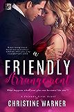 A Friendly Arrangement (Friends First Book 2)