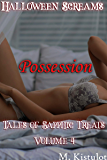 Possession: Halloween Screams: Tales of Sapphic Treats Volume 4