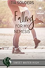 Falling For My Nemesis: A Sweet YA Romance (Sweet Water High Book 6) Kindle Edition
