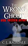 The Wrong Ghost (The Reboot Files Book 4)