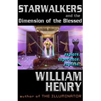 Starwalkers and the Dimension of the Blessed