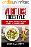 Weight Loss Freestyle: The Best Secrets For Easy Weight Loss