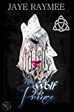 The Wolf Prince (The Dubh Sidhe Book 1)