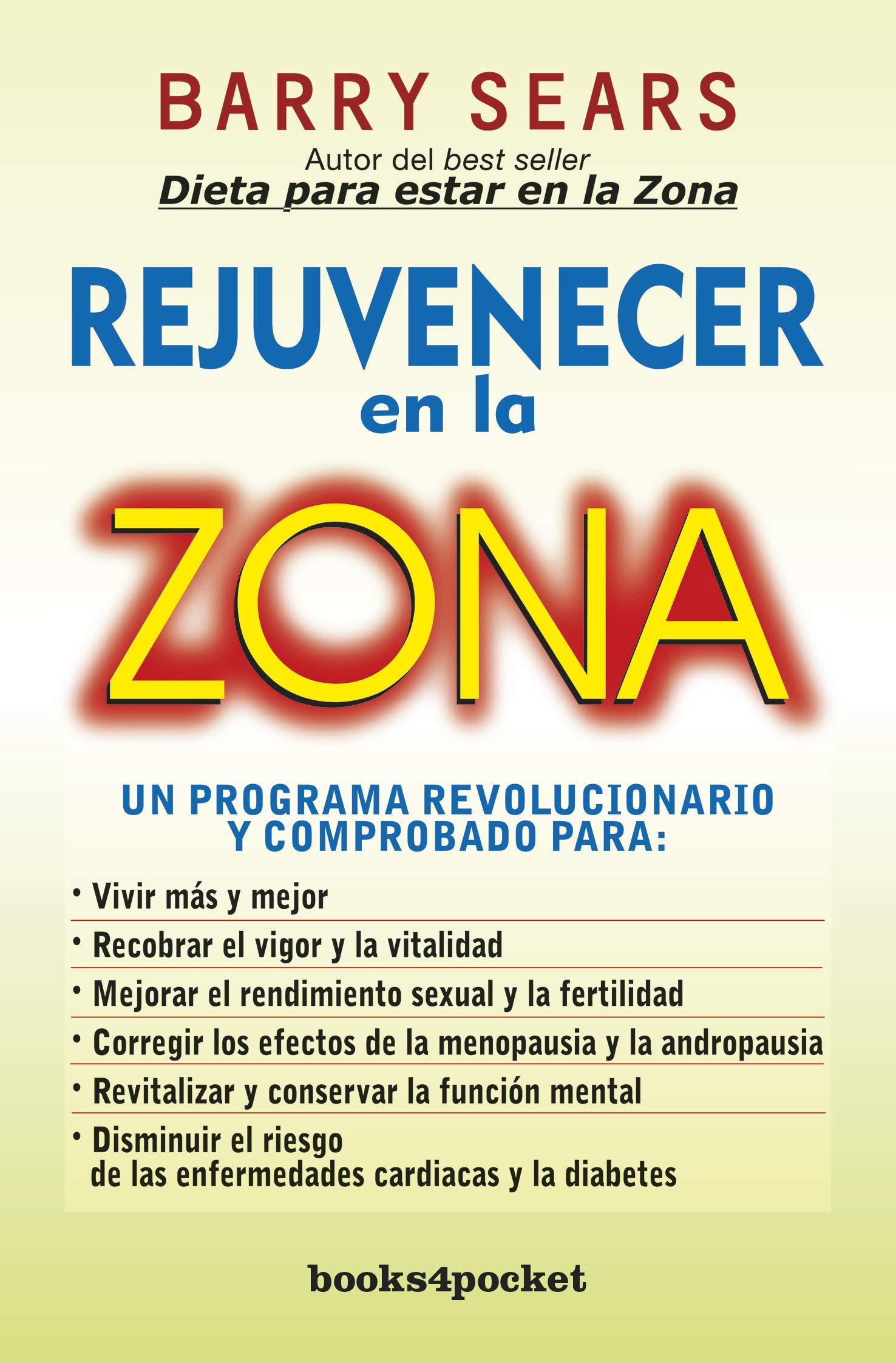 Rejuvenecer en la zona (Books4pocket crec. y salud): Amazon.es ...