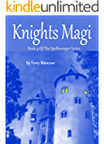 Knights Magi (The Spellmonger Series Book 4)