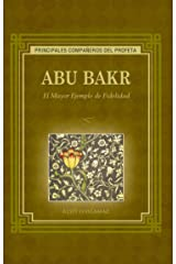 ABU BAKR: Al Mayor Ejemplo de Fidelidad  / Example Major Loyalty Paperback