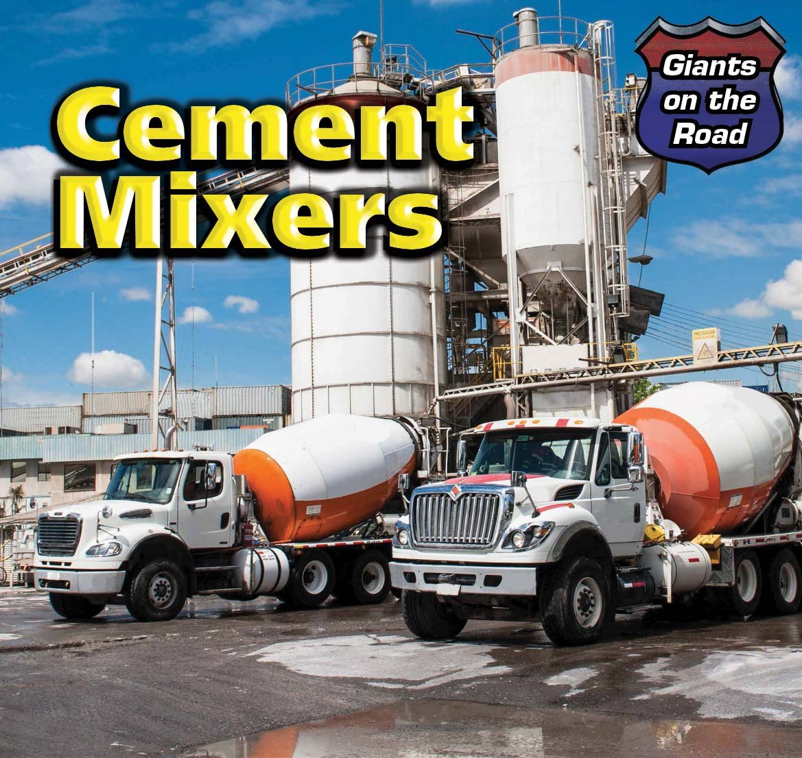 Download Cement Mixers (Giants on the Road) PDF