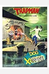 Solo Adventure Game: Dog with the X-ray Eyes Kindle Edition