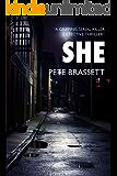 SHE: A gripping serial killer detective thriller