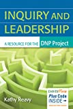 Inquiry and Leadership: A Resource for the DNP
