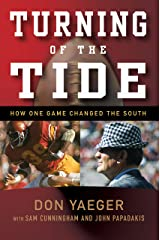 Turning of the Tide: How One Game Changed the South Kindle Edition