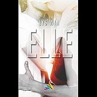 Elle: nouvelle lesbienne (French Edition)