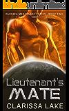 Farseek - Lietenant's Mate: SFR Alien Mates: Bonus Surviving Zeus Mar (Farseek Mercenary Series Book 3)