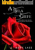 A Bela e o Chefe (Portuguese Edition)