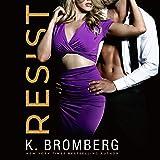 Resist: Wicked Ways, Book 1