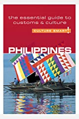 Philippines - Culture Smart!: The Essential Guide to Customs & Culture Kindle Edition