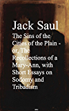 The Sins of the Cities of the Plain - or, The Rec Short Essays on Sodomy and Tribadism