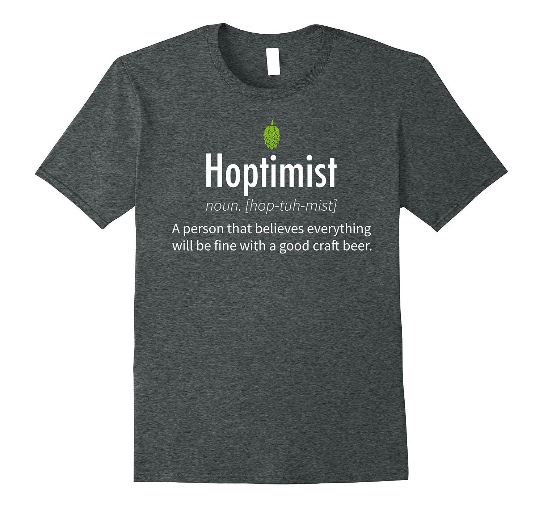 Hoptimist T-Shirt for Craft Beer Drinkers-AZP
