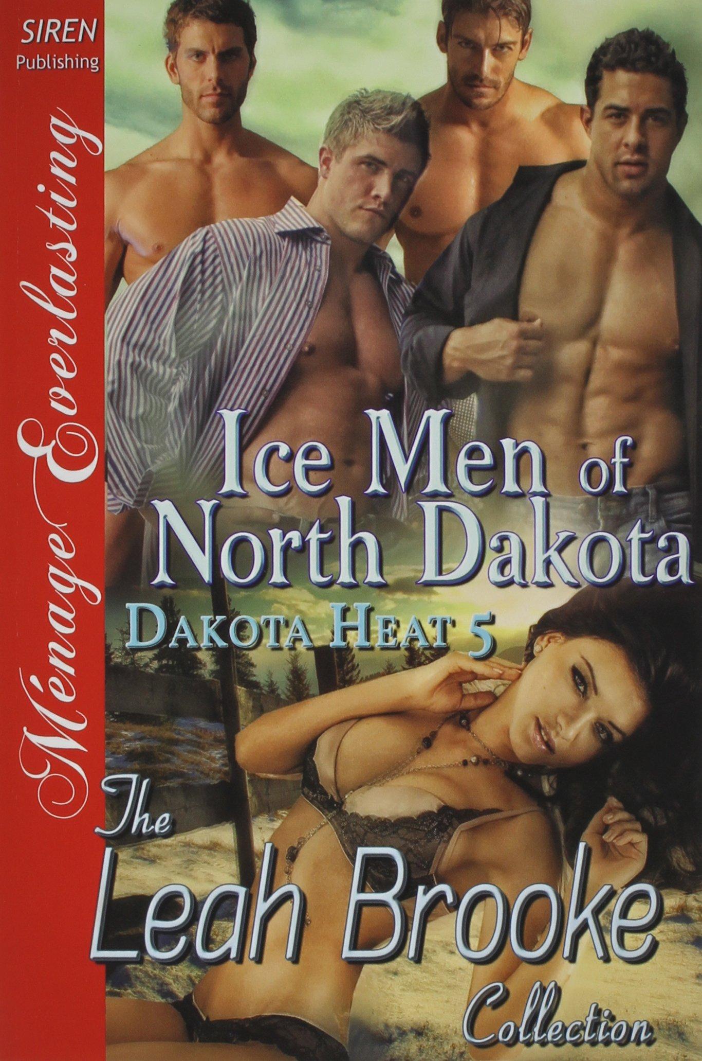Ice Men of North Dakota [Dakota Heat 5] (Siren Publishing Menage Everlasting) pdf