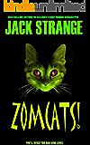 Zomcats!