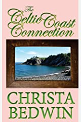 The Celtic Coast Connection (Canadian Girls Book 1) Kindle Edition
