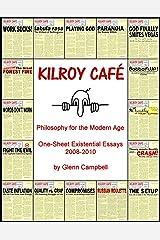 Kilroy Café: Philosophy for the Modern Age Kindle Edition