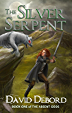 The Silver Serpent (The Absent Gods Book 1)
