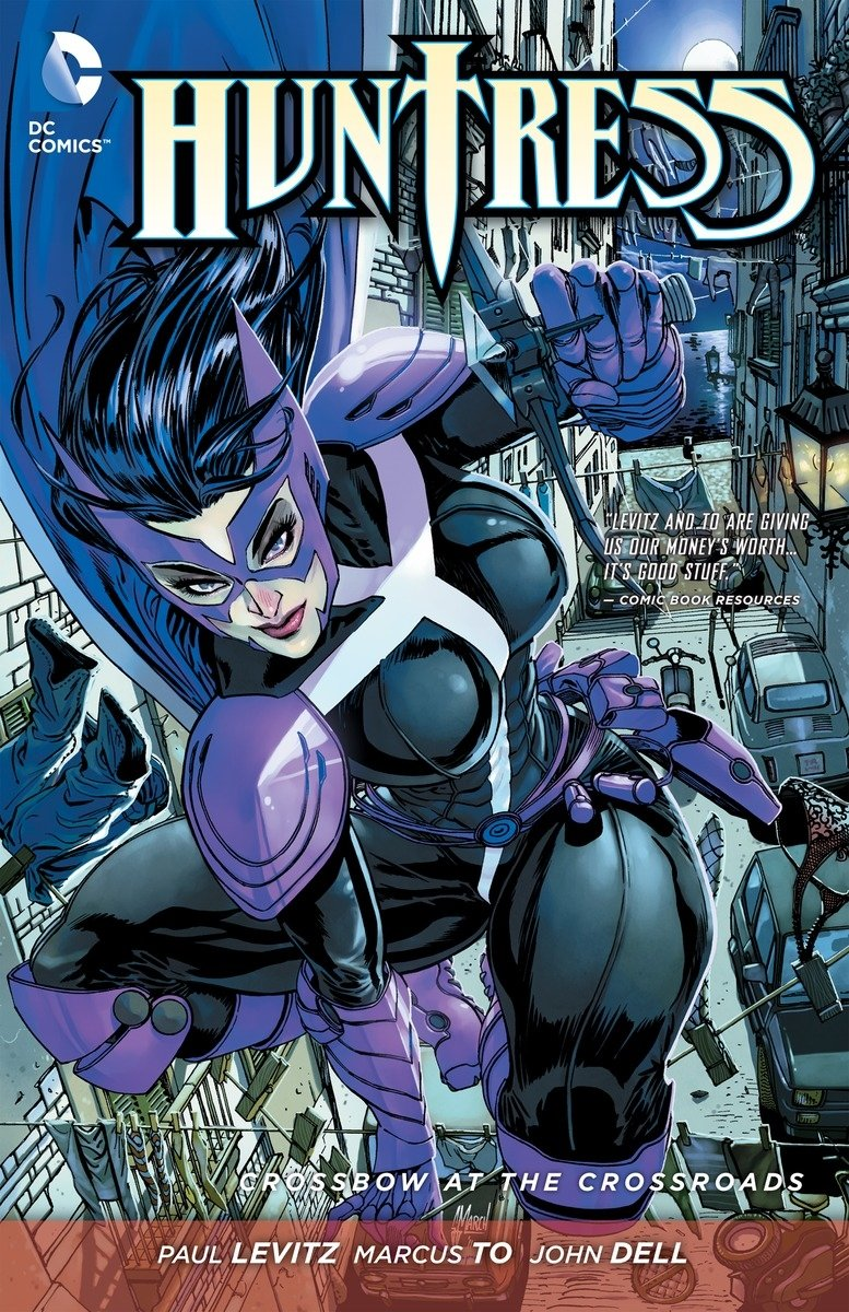 Huntress: Crossbow at the Crossroads by DC Comics