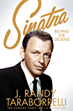 Sinatra: Behind the Legend (English Edition)