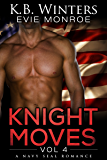 Knight Moves Vol. 4: A Navy SEAL Romance