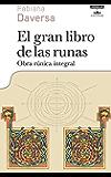 El gran libro de las runas: Obra rúnica integral