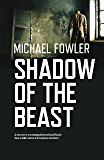 Shadow of the Beast: DS Hunter Kerr is back in this gripping best selling series