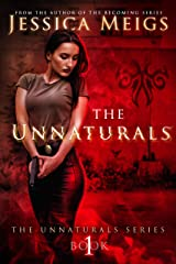 The Unnaturals (The Unnaturals Series Book 1) Kindle Edition