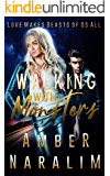 Walking with Monsters (The Monsters series Book 2)
