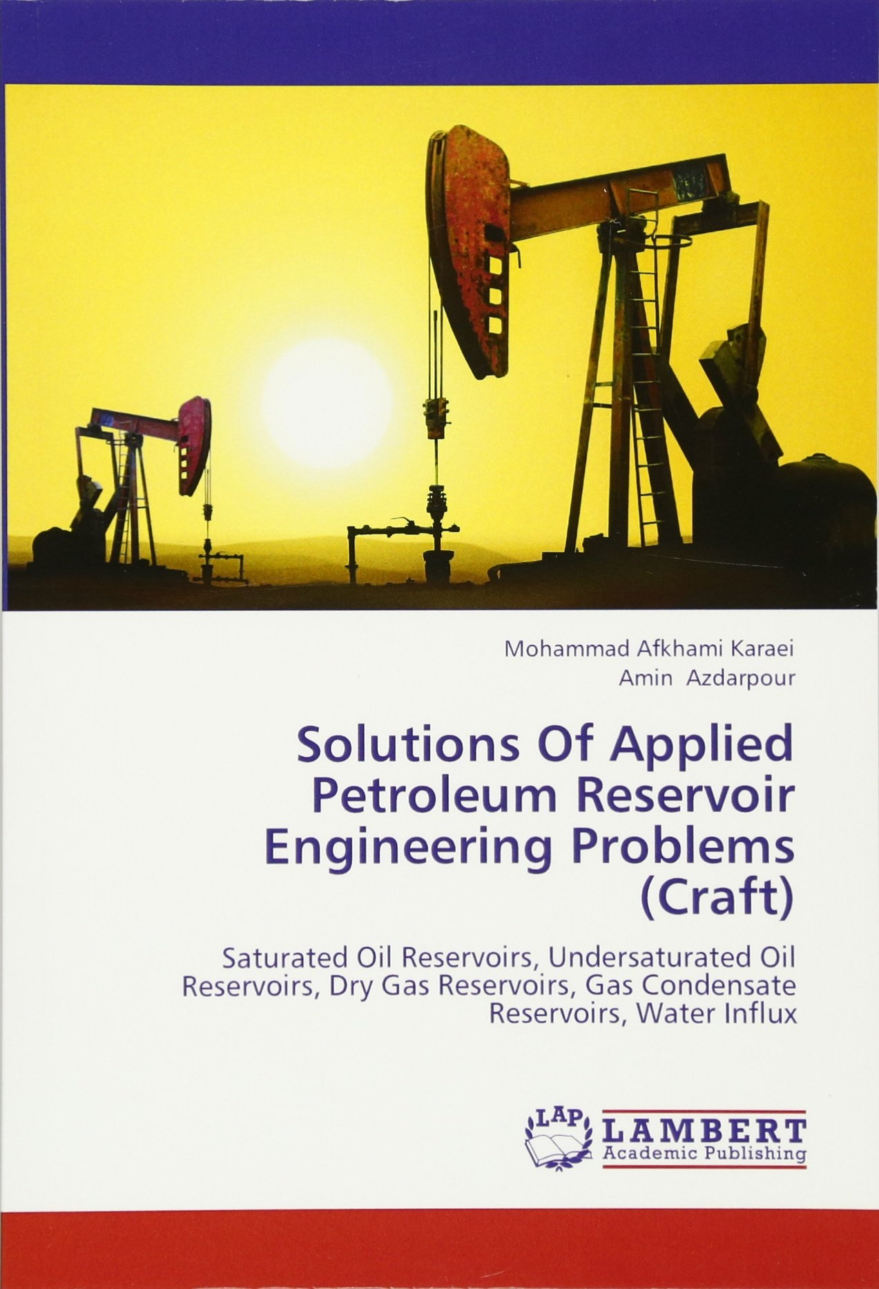 Solutions of applied petroleum reservoir engineering problems solutions of applied petroleum reservoir engineering problems craft saturated oil reservoirs undersaturated oil reservoirs dry gas reservoirs fandeluxe Images