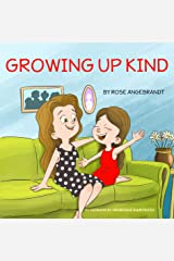 Growing Up Kind Kindle Edition