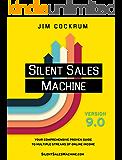 Silent Sales Machine 9.0