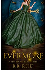 Evermore (When Rivals Play Book 2.5) Kindle Edition
