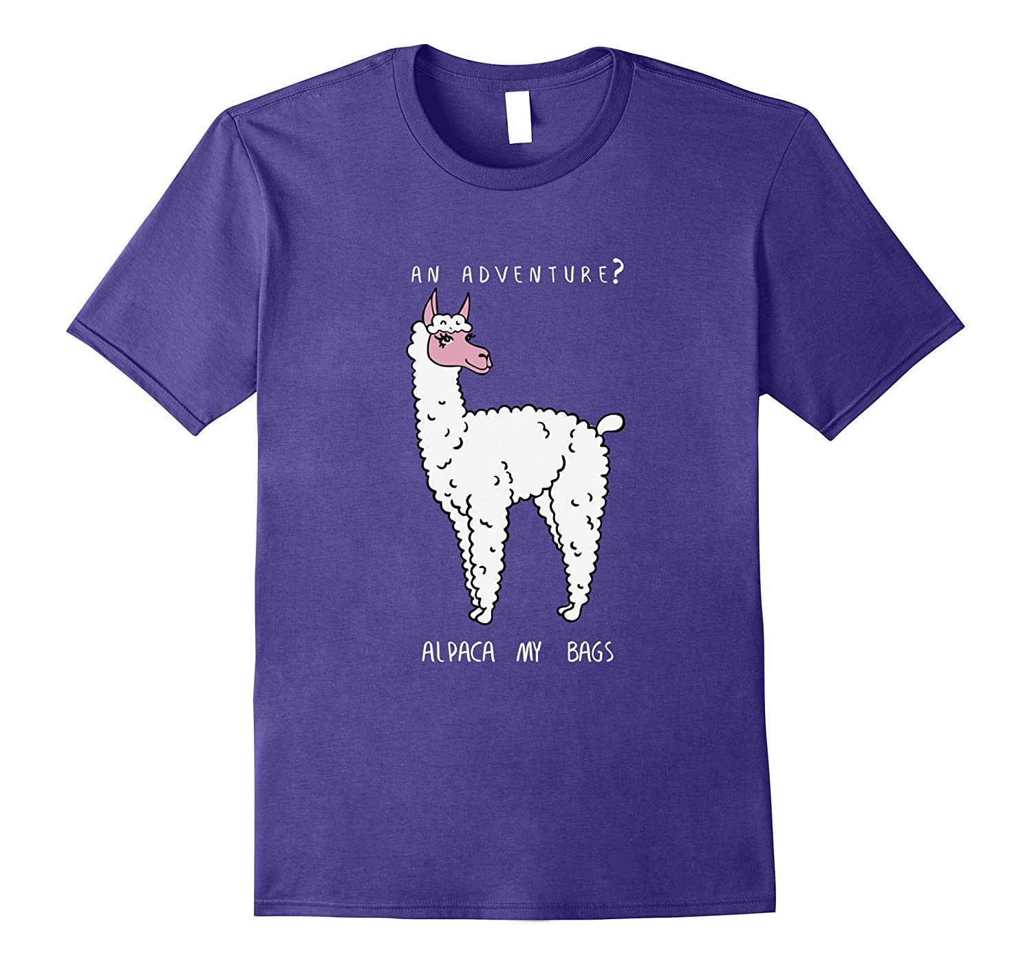 Alpaca My Bags Bag Tshirt An Adventure No Prob Llama Gift-CL