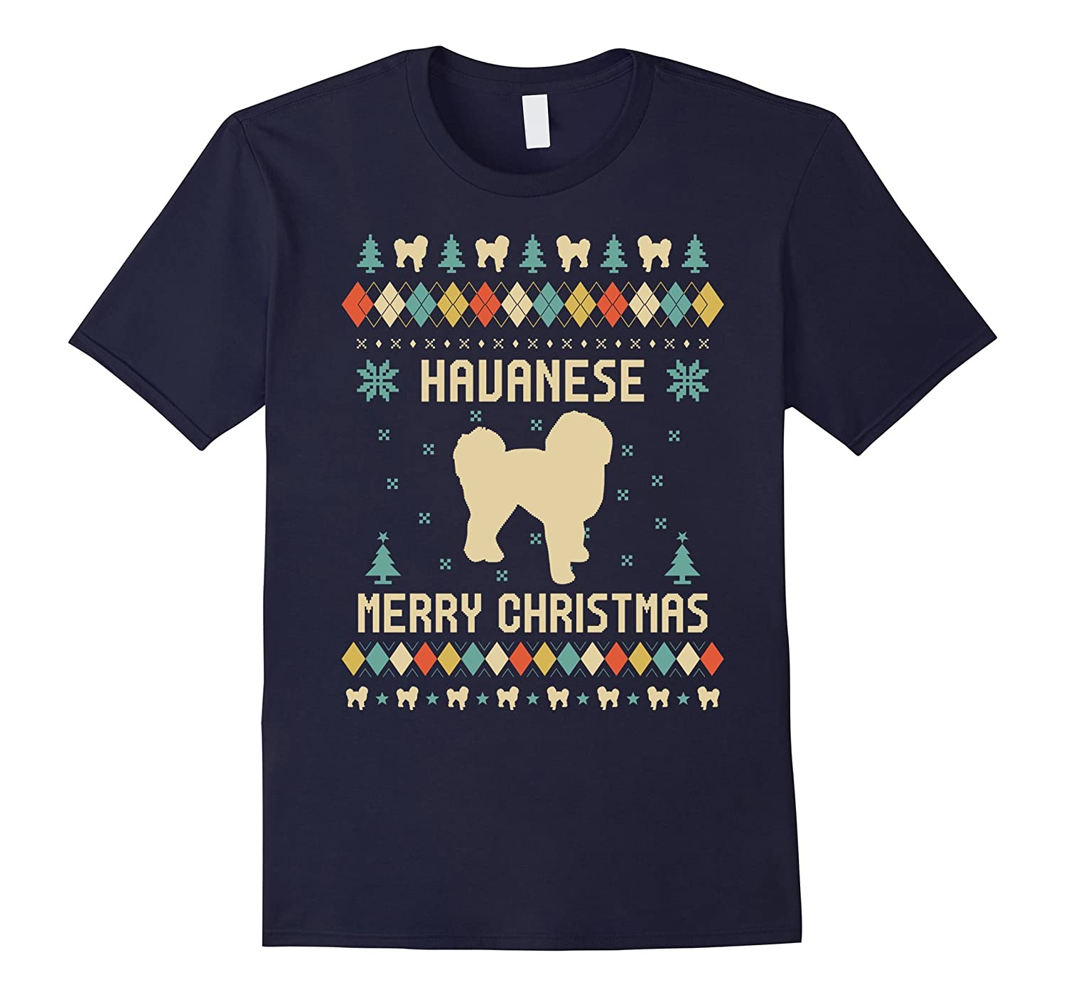 Havanese Ugly Christmas Sweater T-shirt Gift For Xmas-ANZ