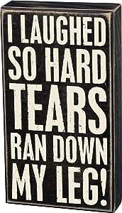 "Primitives by Kathy 19489 Classic Box Sign, 5"" x 9"", Tears Ran Down My Leg"