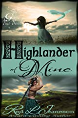 Highlander of Mine (The Glimpse Time Travel Book 2) Kindle Edition