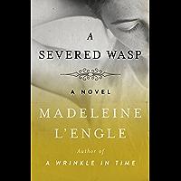 A Severed Wasp: A Novel