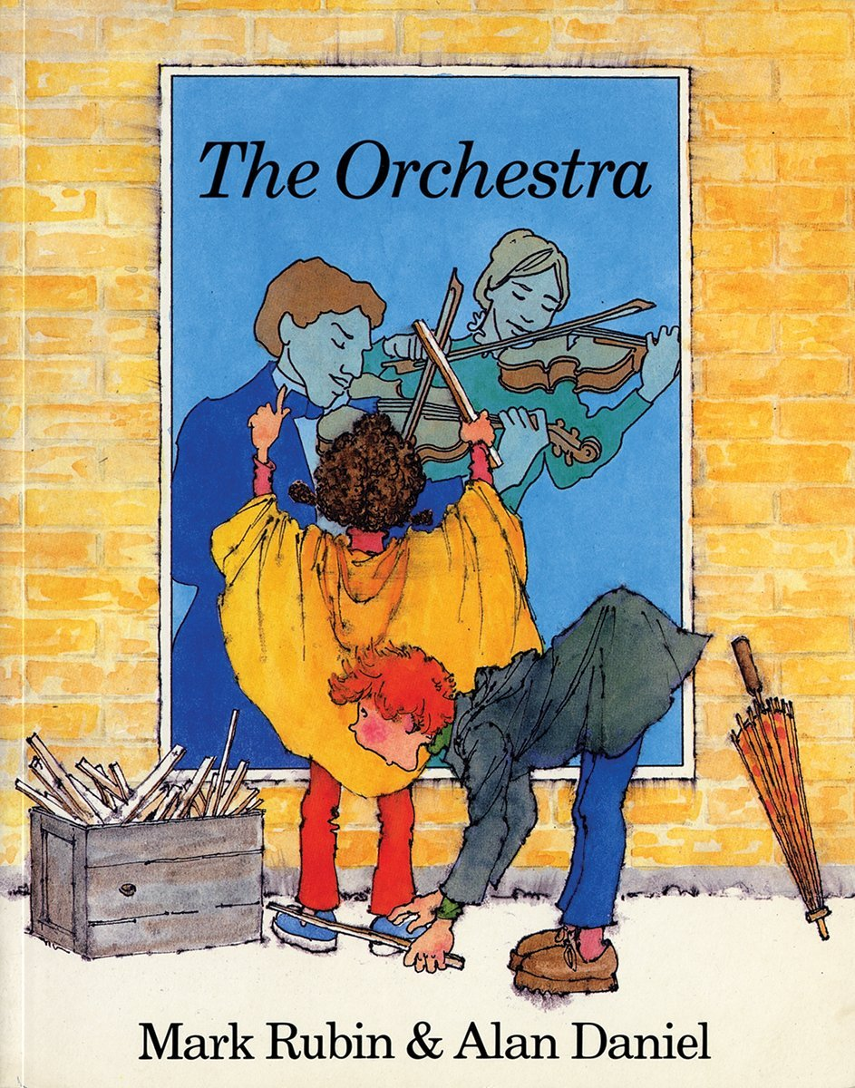 Image result for The Orchestra by Mark Rubin and Alan Daniel